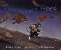 Three Pebbles & A Song by Eileen Spinelli image