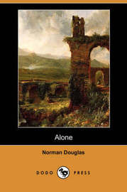 Alone (Dodo Press) by Norman Douglas image
