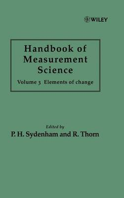 Handbook of Measurement Science, Volume 3 by P H Sydenham