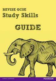Revise GCSE Study Skills Guide by Rob Bircher