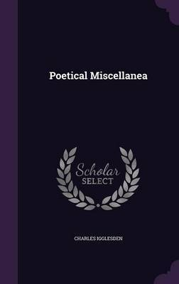 Poetical Miscellanea by Charles Igglesden image