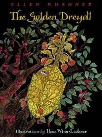 The Golden Dreydl by Ellen Kushner