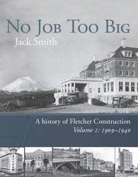 No Job Too Big by Jack (John Goodwin) Smith