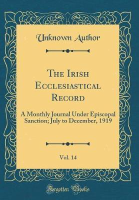 The Irish Ecclesiastical Record, Vol. 14 by Unknown Author image
