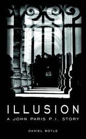 Illusion by Daniel Boyle image
