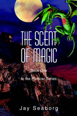 The Scent of Magic by Jay Seaborg image