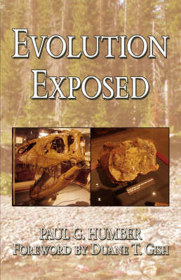 Evolution Exposed by Paul, G. Humber