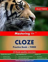 Mastering 11+ Cloze Practice Book 3: Practice book 3 by Ashkraft Educational image