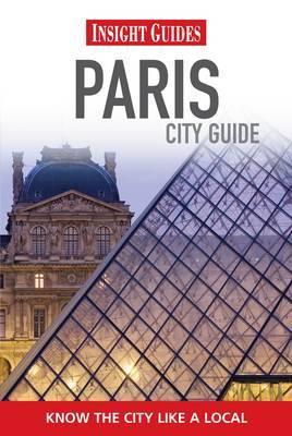 Insight Guides: Paris City Guide