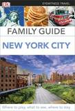 Family Guide New York City by DK Publishing