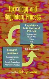 Toxicology and Regulatory Process