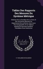 Tables Des Rapports Des Mesures Du Systeme Metrique by C F Delandes De Bagneux image