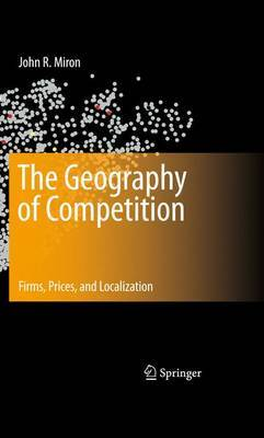 The Geography of Competition by John R. Miron image