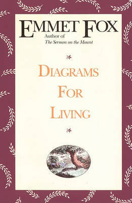 Diagrams for the Living by Emmet Fox image