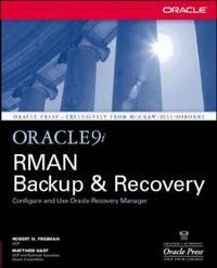 Oracle9i RMAN Backup & Recovery by Robert G Freeman
