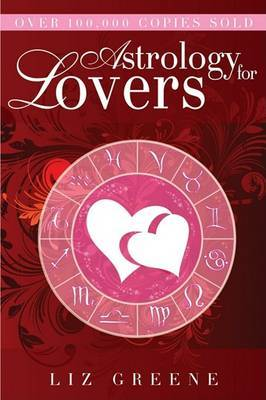Astrology for Lovers by Liz Greene image