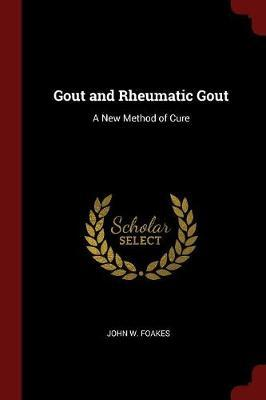 Gout and Rheumatic Gout by John W. Foakes image