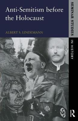 Anti-Semitism before the Holocaust by Albert S. Lindemann image