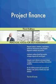 Project Finance Third Edition by Gerardus Blokdyk image
