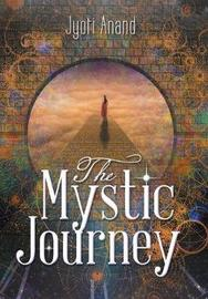 The Mystic Journey by Jyoti Anand image