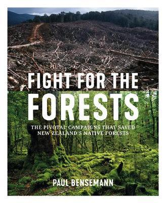 Fight for the Forests by Bensemann