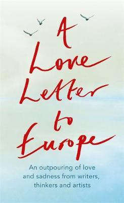 A Love Letter to Europe by Frank Cottrell Boyce image