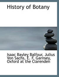 History of Botany by Isaac Bayley Balfour