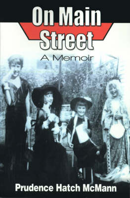 On Main Street: A Memoir by Prudence Hatch McMann