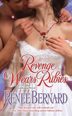 Revenge Wears Rubies by Renee Bernard