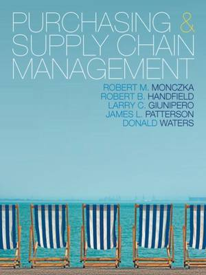 Purchasing and Supply Chain Management by Robert M Monczka