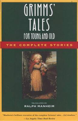 Grimms' Tales for Young and Old by Jacob Grimm