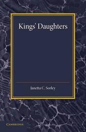 Kings' Daughters by Janetta C. Sorley
