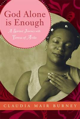 God Alone is Enough by Claudia Mair Burney image
