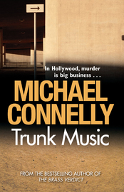 Trunk Music (Harry Bosch #5) by Michael Connelly image