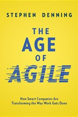 THE AGE OF AGILE by Stephen Denning image