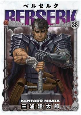 Berserk Volume 38 by Kentaro Miuara