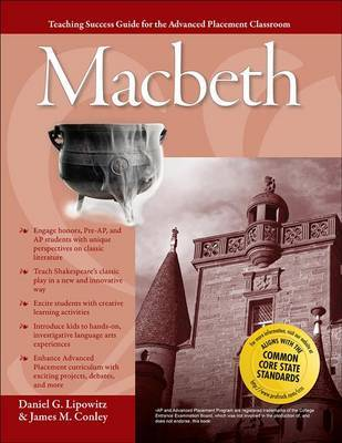 Advanced Placement Classroom: Macbeth by Daniel G Lipowitz