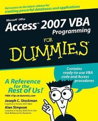 Access 2007 VBA Programming For Dummies by Joseph C Stockman