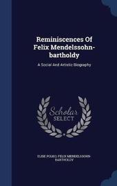 Reminiscences of Felix Mendelssohn-Bartholdy by Elise Polko