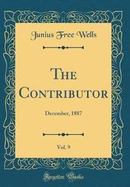 The Contributor, Vol. 9 by Junius Free Wells image