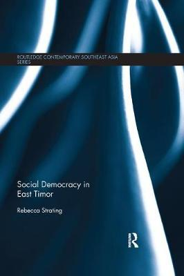 Social Democracy in East Timor by Rebecca Strating