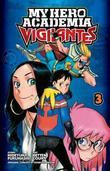 My Hero Academia: Vigilantes, Vol. 3 by Hideyuki Furuhashi