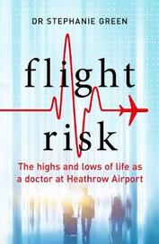 Flight Risk by Stephanie J. Green