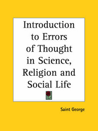 Introduction to Errors of Thought in Science, Religion by George St.George image