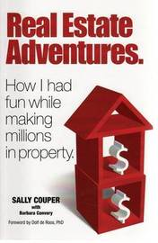 Real Estate Adventures by Sally Couper