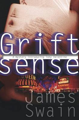 Grift Sense by James Swain image