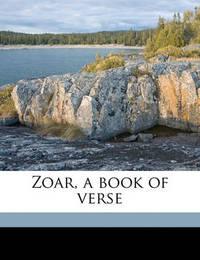 Zoar, a Book of Verse by Helen Dendy Bosanquet