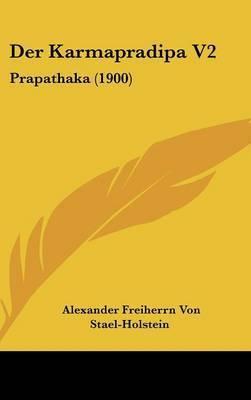 Der Karmapradipa V2: Prapathaka (1900) by Alexander Freiherrn Von Stael-Holstein