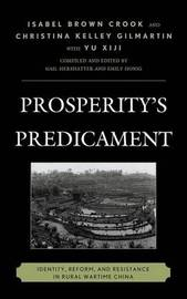 Prosperity's Predicament by Isabel Brown Crook
