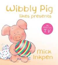 Wibbly Pig Opens His Presents Board Book by Mick Inkpen image